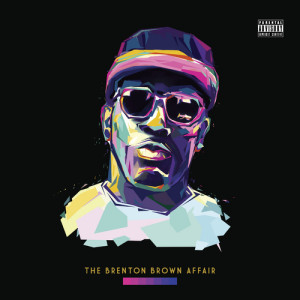 The Brenton Brown Affair (Album)