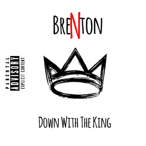 Brenton - Down With The King (Art)