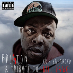 Brenton - A Tribute To Phife Dawg (Feat. Kris Kasanova)