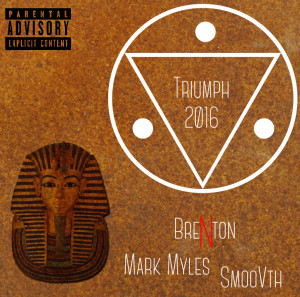 Brenton - Triumph 2016 (Feat. SmooVth & Mark Myles)